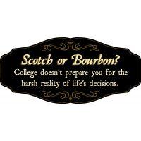 'Scotch or Bourbon?' Kensington Sign