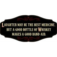 'Whiskey Makes A Good Band-Aid' Kensington Sign